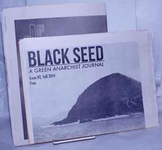 Black Seed: A Green Anarchist Journal [2 issues
