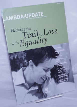 Lambda Update: Civil rights news from Lambda Legal; Spring 2002. Chris Hampton, Jon W. Davidson...