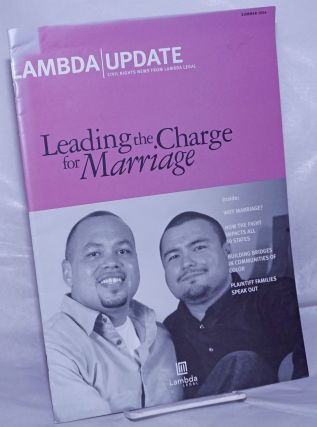 Lambda Update: Civil rights news from Lambda Legal; Summer 2004: Leading the Charge for Marriage....