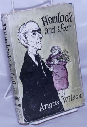 Hemlock and After; a novel. Angus Wilson, Ronald Searle jacket illustration