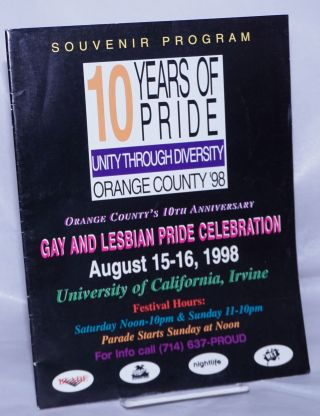 10 Years of Pride: unity through diversity, Orange County '98: souvenir program; Orange County's...