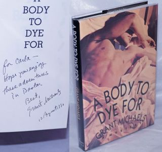 A Body to Dye For a mystery [inscribed & signed]. Grant Michaels