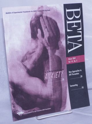 BETA: Bulletin of Experimental Treatments for AIDS; vol. 19, #2, Winter 2007: Conquering Anxiety....