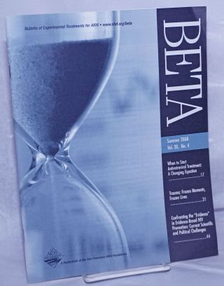 BETA: Bulletin of Experimental Treatments for AIDS; vol. 20, #4, Summer 2008. Reilly O'Neal, Joni...