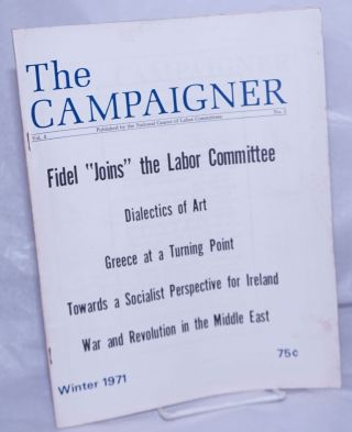 The Campaigner. 1971, Winter Vol. 4, #1 Publication of the National Caucus of Labor Committees