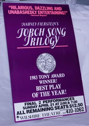 Harvey Fierstein's Torch Song Trilogy [poster] Final 2 Performances at the Wilshire Theatre, LA....
