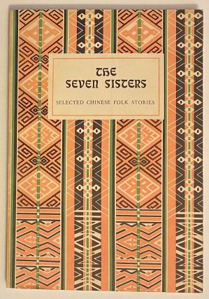 The Seven Sisters: Selected Chinese Folk Stories