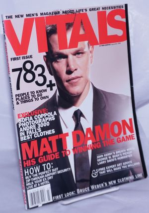 Vitals: the new men's magazine about life's great necessities; #1, Sept. 2004: Matt Dillon, his...
