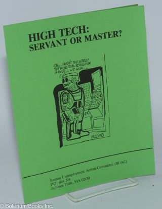 High Tech: Servant or Master?