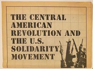 The Central American Revolution and the US Solidarity Movement