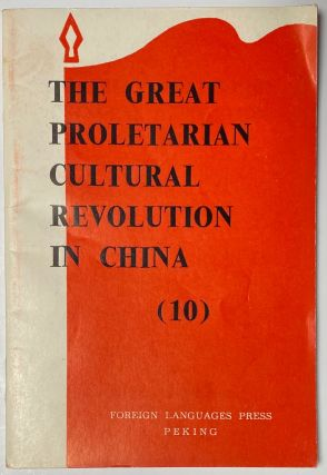 The Great Proletarian Cultural Revolution (10