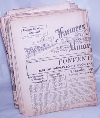 Farmers Equity Union News, 1937-1942, 47 issues Farmers be Wise--Organize!