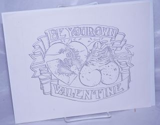 Be Your Own Valentine [handbill