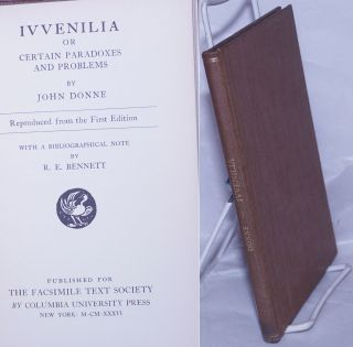 IVVENILIA or Certain Paradoxes and Problems. Reproduced from the First Edition. With a...