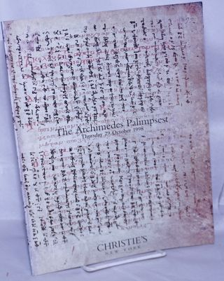 The Archimedes Palimpsest. Property from A French Private Collection. Auction Thursday 29 October...