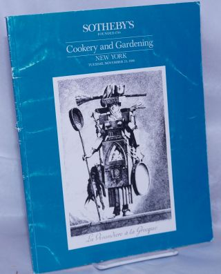 Important Books and Manuscripts Relating to Cookery and Gardening including Viniculture,...