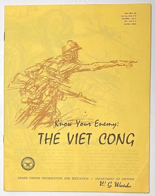 Know your enemy: Viet Cong