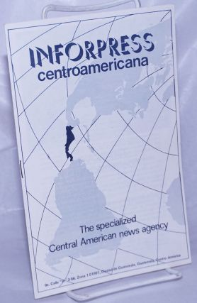 Inforpress Centroamericana: The specialized Central American news agency