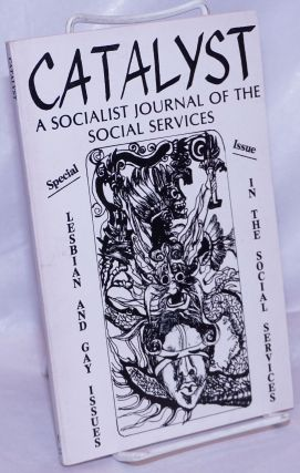 Catalyst, a socialist journal of the social services. 1981, No. 12