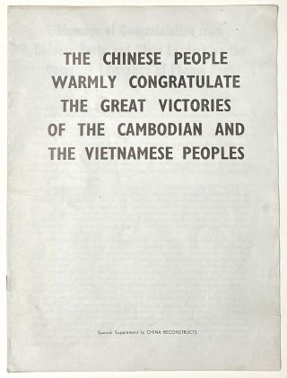 The Chinese People Warmly Congratulate the Great Victories of the Cambodian and the Vietnamese...