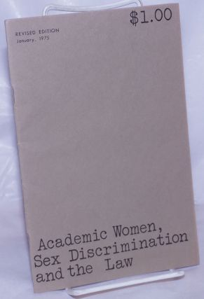Academic Women, Sex Discrimination and the Law: An Action Handboo. Adrian Tinsley, Ed