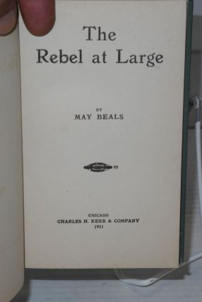 The rebel at large