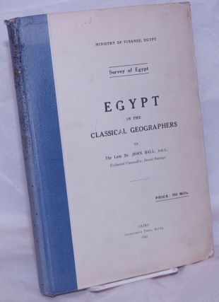Egypt in the Classical Geographies. John Ball