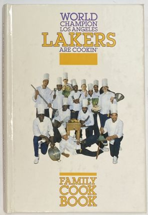 World champion Los Angeles Lakers are cookin': Family cook book