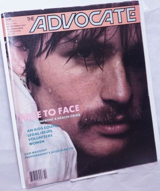 The Advocate: the national gay newsmagazine; #391, April 3, 1984; in two sections; face to face...
