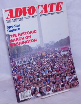 The Advocate: gay newsmagazine; #485, November 10, 1987: Special Report: the historic March on...