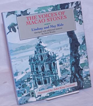The Voices of Macao Stones. Lindsay Ride, May Ride, abridged, additional, Jason Wordie, John King...