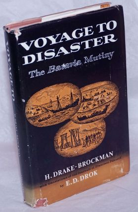 Voyage to Disaster: The Life of Francisco Pelsaert; covering his Indian Report to the Dutch East...