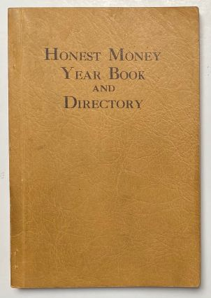 Honest money year book and directory