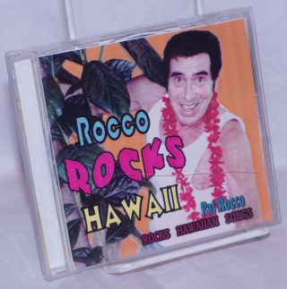 Rocco Rocks Hawaii [audio CD] pat Rocco rocks Hawaiian songs. Pat Rocco, Randy Skaggs, Kainani...