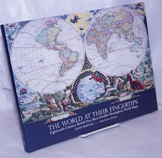 The World at Their Fingertips: Eighteenth-Century British Two-Sheet Double-Hemisphere World Maps....