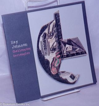Ray Johnson: Challenging Rectangles exhibition booklet. Ray Johnson, William S. Wilson