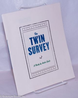 The Twin Survey: a study. Amber Gayle Thalmayer