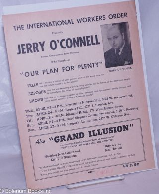 The International Workers Order presents Jerry O'Connell former congressman from Montana, who...