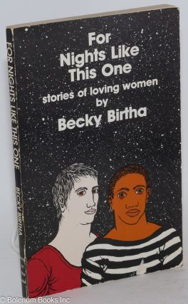 For Nights Like This One: stories of loving women. Becky Birtha