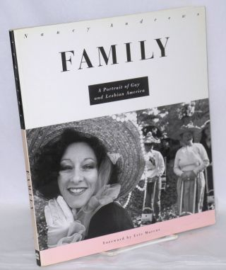 Family: a portrait of gay and lesbian America. Nancy Andrews, Eric Marcus