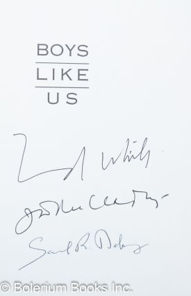 Boys Like Us: gay writers tell their coming out stories [signed by 3 authors]