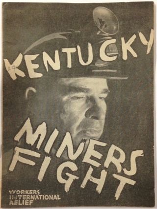 Kentucky miners fight. Harry Gannes