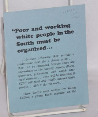 """Poor and working white people in the South must be organized ..."""