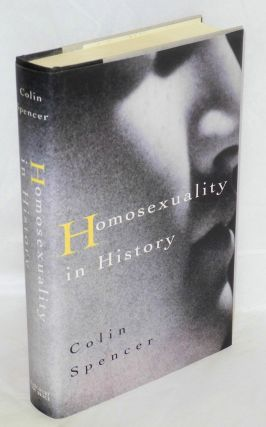 Homosexuality in history. Colin Spencer