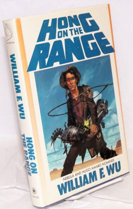 Hong on the range; illustrated by Phil Hale and Darrel Anderson and Richard Berry. William F. Wu