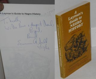 A layman's guide to Negro history. Erwin A. Salk, comp