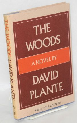 The woods; a novel. David Plante