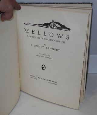 Mellows; a chronicle of unknown singers