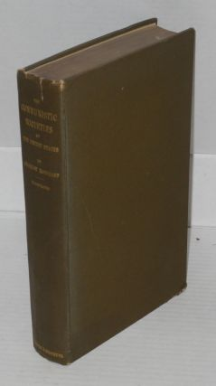 The communistic societies of the United States; from personal visit and observation: including detailed accounts of the Economists, Zoarites, Shakers, the Amana, Oneida, Bethel, Aurora, Icarian, and other existing societies, their religious creeds, social practices, numbers, industries and present condition.