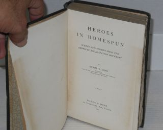Heroes in homespun; scenes and stories from the American emancipation movement